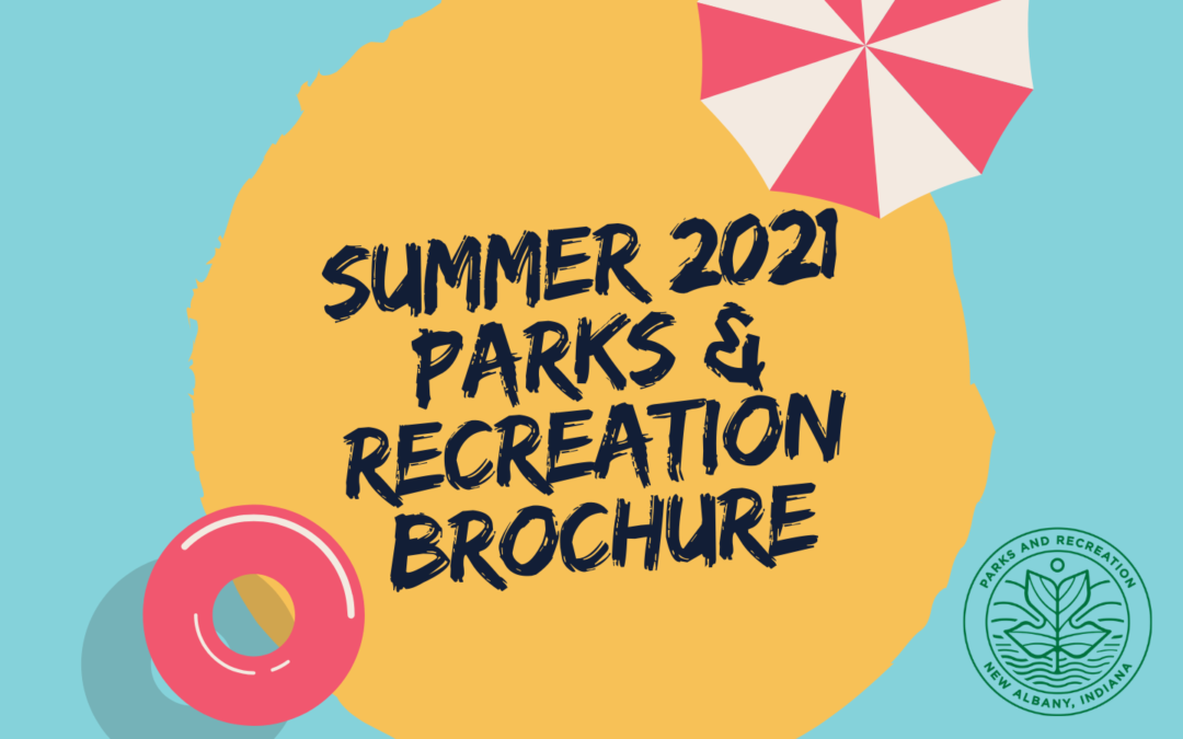 2021 Summer Parks and Recreation Brochure